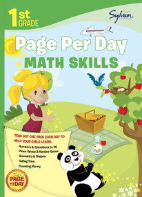 1st Grade Page Per Day: Math Skills (Math Skills # Numbers and Operations to 20, Place Values and Number Sense, Geometry and Shapes, Telling Time, and Counting Money) by Sylvan Learning, 9780307944603