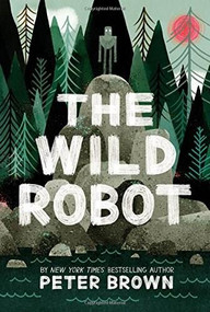 The Wild Robot by Peter Brown, 9780316381994