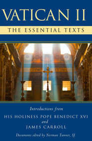 Vatican II (The Essential Texts) by Norman Tanner, 9780307952806