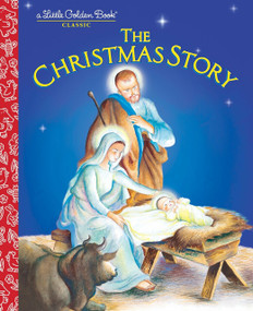 The Christmas Story by Jane Werner Watson, Eloise Wilkin, 9780307989130