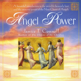 Angel Power by Janice T. Connell, 9780345391230