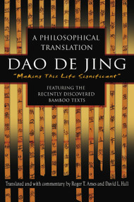 Dao De Jing (A Philosophical Translation) by Roger Ames, David Hall, 9780345444196