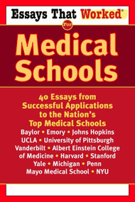 Essays that Worked for Medical Schools (40 Essays from Successful Applications to the Nation's Top Medical Schools) by Ballantine, 9780345450449