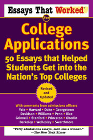 Essays that Worked for College Applications (50 Essays that Helped Students Get into the Nation's Top Colleges) by Boykin Curry, Brian Kasbar, 9780345452177