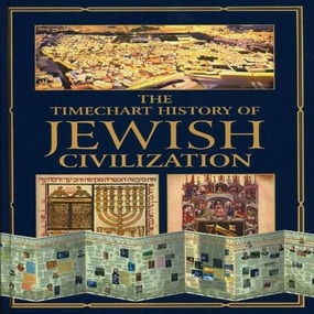 The Timechart History of Jewish Civilization by Editors of Chartwell Books, 9780785819172