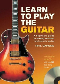 Learn to Play the Guitar by Phil Capone, 9780785821892