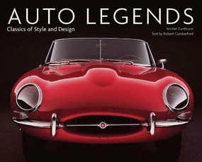 Auto Legends (Classics of Style and Design) by Robert Cumberford, Michel Zumbrunn, 9780785831341