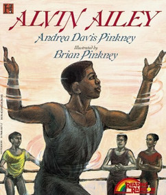 Alvin Ailey by Andrea Pinkney, Brian Pinkney, 9780786810772