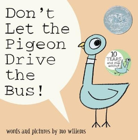 Don't Let the Pigeon Drive the Bus! by Mo Willems, Mo Willems, 9780786819881