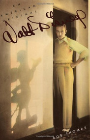 Walt Disney (An American Original) by Bob Thomas, 9780786860272