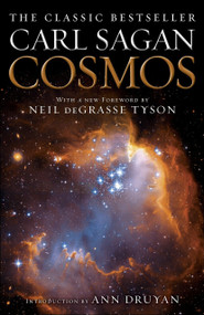 Cosmos by Carl Sagan, Neil deGrasse Tyson, Ann Druyan, 9780345539434