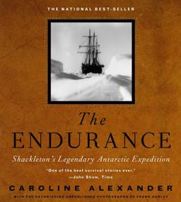 The Endurance (Shackleton's Legendary Antarctic Expedition) by Caroline Alexander, 9780375404030