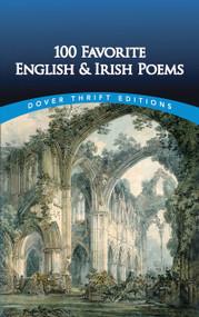 100 Favorite English and Irish Poems by Clarence C. Strowbridge, 9780486444291