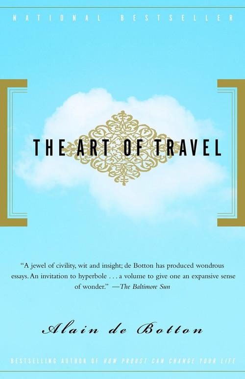 The Art of Travel by Alain De Botton, 9780375725340