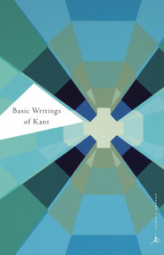 Basic Writings of Kant by Immanuel Kant, Allen W. Wood, F. Max Muller, Thomas K. Abbott, 9780375757334