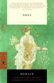 Odes (With the Latin Text) by Horace, James Michie, Gregson Davis, 9780375759024