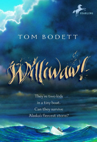 Williwaw! by Tom Bodett, 9780375806872