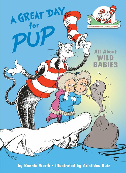 A Great Day for Pup! by Bonnie Worth, Aristides Ruiz, 9780375810961