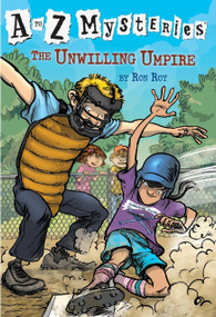 A to Z Mysteries: The Unwilling Umpire by Ron Roy, John Steven Gurney, 9780375813702