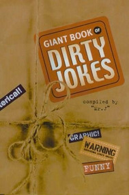 Giant Book of Dirty Jokes by Mr. J, 9780890098127