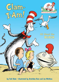 Clam-I-Am! (All About the Beach) by Tish Rabe, Aristides Ruiz, 9780375822803