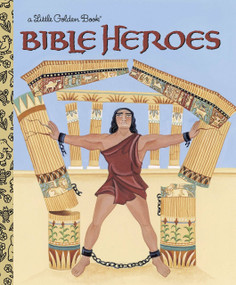Bible Heroes by Christin Ditchfield, Ande Cook, 9780375828164