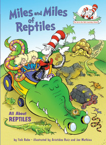 Miles and Miles of Reptiles (All About Reptiles) by Tish Rabe, Aristides Ruiz, 9780375828843