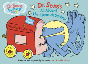 All Aboard the Circus McGurkus by Dr. Seuss, 9780375830112