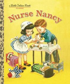 Nurse Nancy by Kathryn Jackson, Corinne Malvern, 9780375832628
