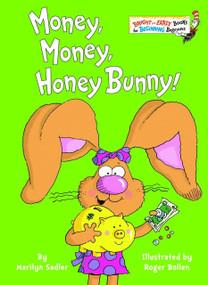 Money, Money, Honey Bunny! by Marilyn Sadler, Roger Bollen, 9780375833700