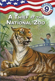 Capital Mysteries #9: A Thief at the National Zoo by Ron Roy, Timothy Bush, 9780375848049