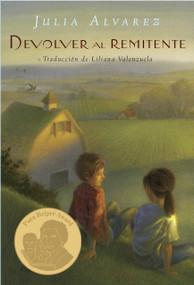 Devolver al Remitente (Return to Sender Spanish Edition) by Julia Alvarez, 9780375851247