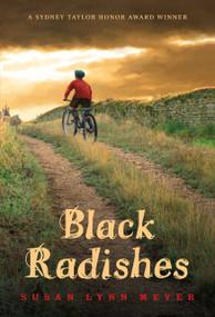 Black Radishes by Susan Lynn Meyer, 9780375858222
