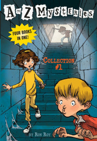 A to Z Mysteries: Collection #1 by Ron Roy, John Steven Gurney, 9780375859465