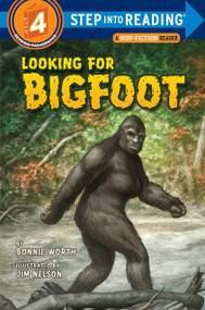 Looking for Bigfoot by Bonnie Worth, Jim Nelson, 9780375863318