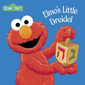 Elmo's Little Dreidel (Sesame Street) by Naomi Kleinberg, Christopher Moroney, 9780375873966