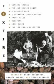 Foxfire 9 by Foxfire Fund, Inc., Eliot Wigginton, 9780385177443