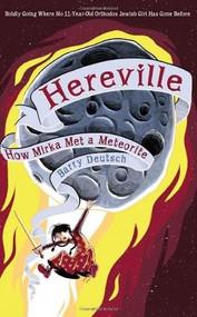 Hereville (How Mirka Met a Meteorite) by Barry Deutsch, 9781419703980