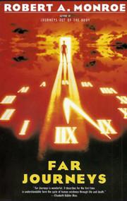 Far Journeys by Robert A. Monroe, 9780385231824