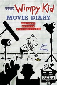 The Wimpy Kid Movie Diary (Dog Days revised and expanded edition) by Jeff Kinney, 9781419706424