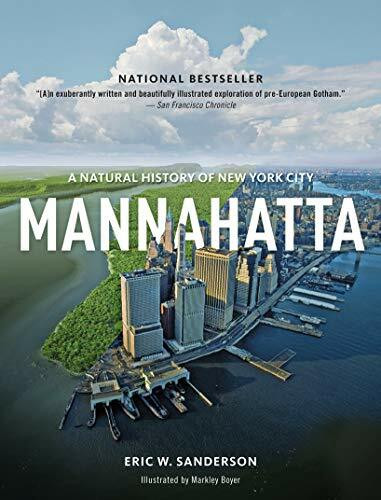 Mannahatta (A Natural History of New York City) by Eric W.  Sanderson, Markley Boyer, 9781419707483