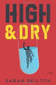 High and Dry by Sarah Skilton, 9781419709296