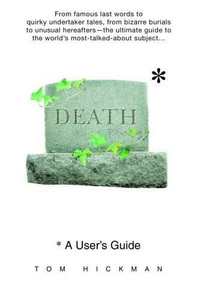 Death: A User's Guide (Miniature Edition) by Tom Hickman, 9780385337052