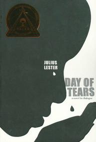 Day of Tears by Julius Lester, 9781423104094