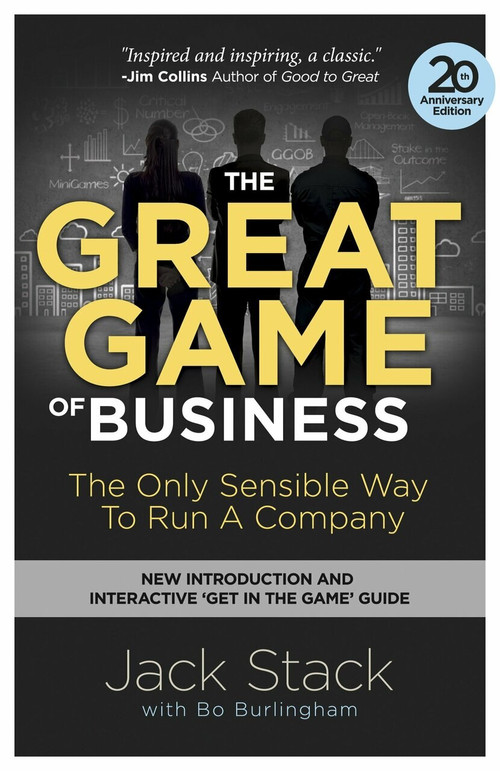 The Great Game of Business, Expanded and Updated (The Only Sensible Way to Run a Company) by Jack Stack, Bo Burlingham, 9780385348331