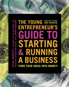 The Young Entrepreneur's Guide to Starting and Running a Business (Turn Your Ideas into Money!) by Steve Mariotti, 9780385348546