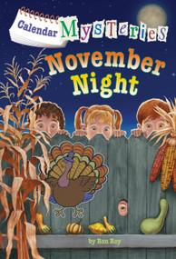 Calendar Mysteries #11: November Night by Ron Roy, John Steven Gurney, 9780385371650