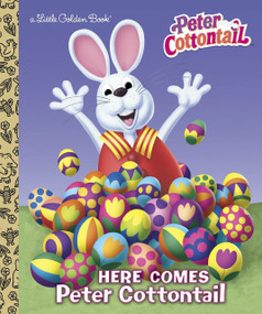 Here Comes Peter Cottontail Little Golden Book (Peter Cottontail) by Golden Books, Golden Books, 9780385378390