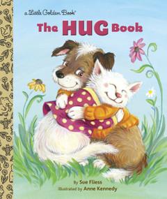 The Hug Book by Sue Fliess, Anne Kennedy, 9780385379076