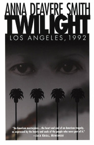 Twilight (Los Angeles, 1992) by Anna Deavere Smith, 9780385473767